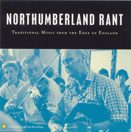 Northumberland Rant: Traditional Music from the Edge of England