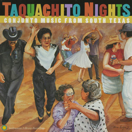 Taquachito Nights: Conjunto Music from South Texas album cover