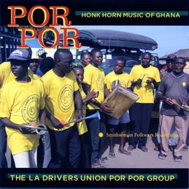 Por Por: Honk Horn Music of Ghana