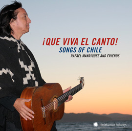 ¡Que Viva el Canto! Songs of Chile