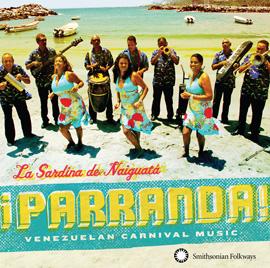 ¡Parranda! Venezuelan Carnival Music
