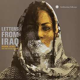 Letters from Iraq: Oud and String Quintet
