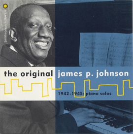 The Original James P. Johnson: 1942-1945, Piano Solos