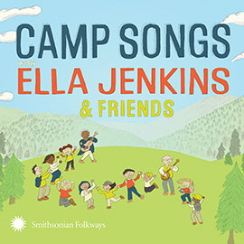 Camp Songs with Ella Jenkins & Friends