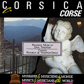 Corsica: Religious Music of Oral Tradition
