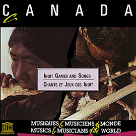 Canada: Inuit Games and Songs