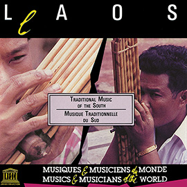 Laos: Traditional Music of the South