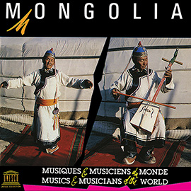 Mongolia: Traditional Music