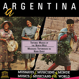 Argentina: Tritonic Musics of the North-West