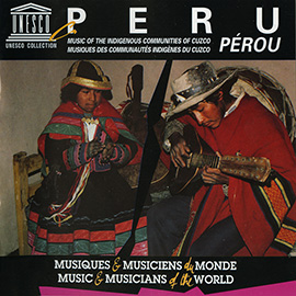 Peru: Music of the Indigenous Communities of Cuzco