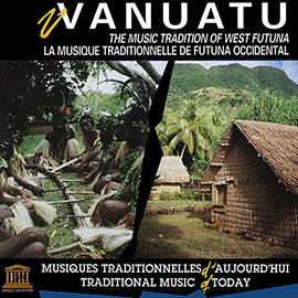 Vanuatu: The Music Tradition of West Futuna