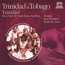 Trinidad & Tobago: Trinidad - Music from the North Indian Tradition