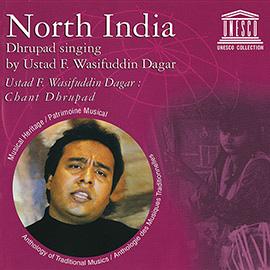 North India: Dhrupad Singing by Ustad F. Wasifuddin Dagar