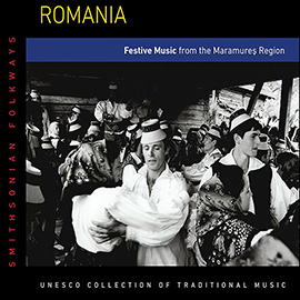 Romania: Festive Music from the Maramures Region