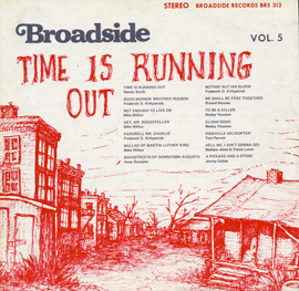 Broadside Ballads, Vol. 5: Time is Running Out