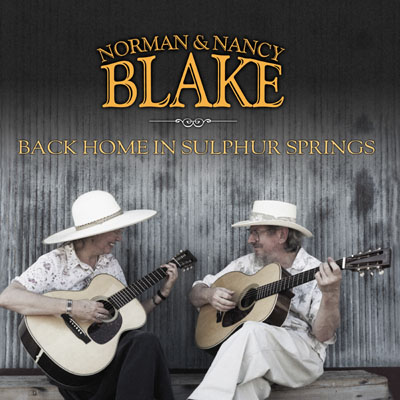 Back Home In Sulphur Springs by Norman & Nancy Blake
