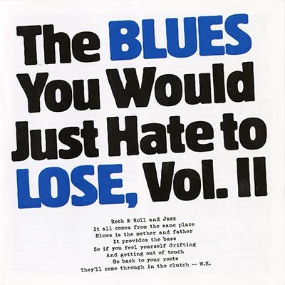 The Blues You Would Just Hate to Lose, Vol. 2
