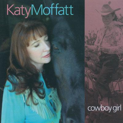 Cowboy Girl by Katy Moffatt