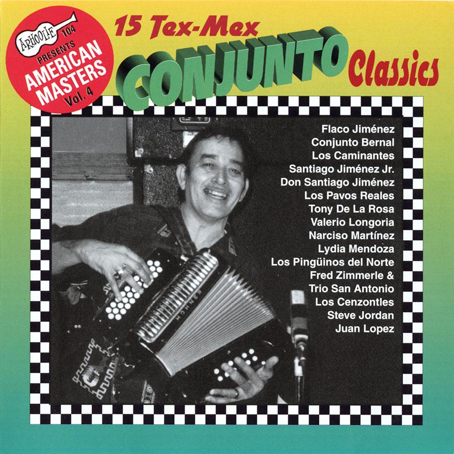 15 Tex-Mex Conjunto Classics