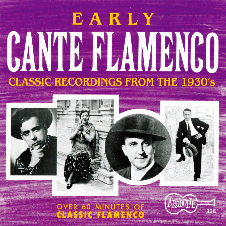 Early Cante Flamenco