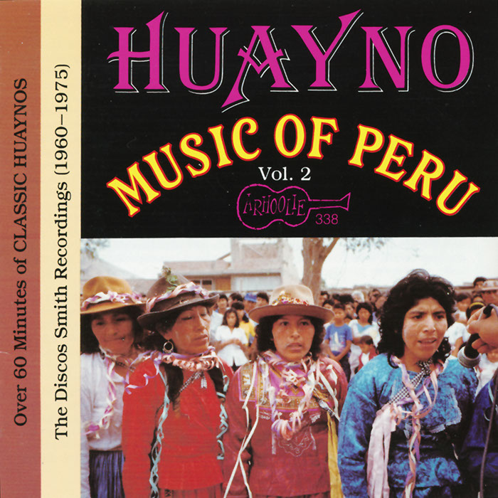 Huayno Music Of Peru - Vol. 2