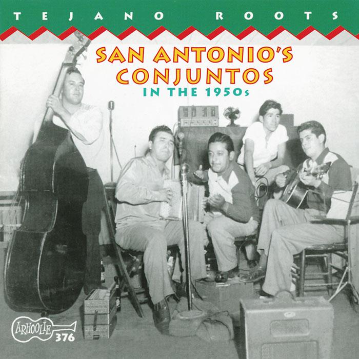 San Antonio's Conjuntos In The 1950s