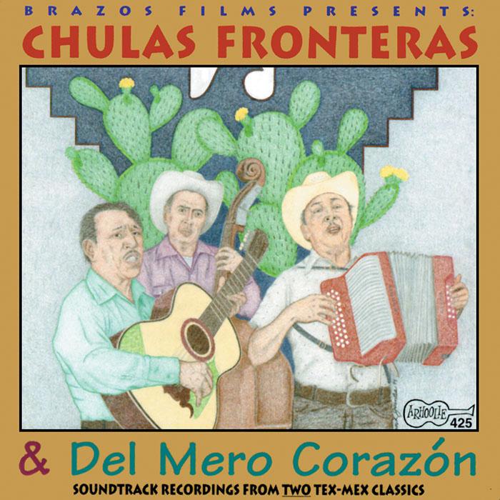 Chulas Fronteras & Del Mero Corazón (CD Edition)