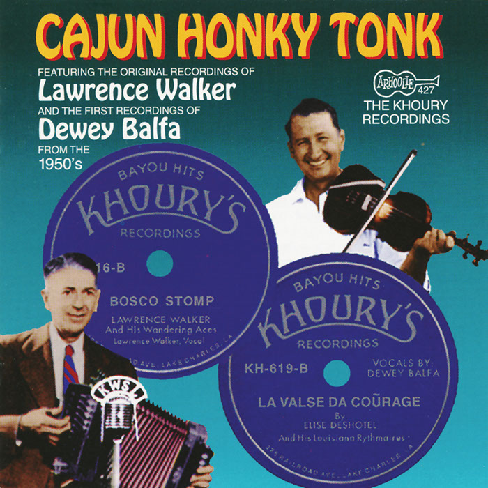 Cajun Honky Tonk: The Khoury Recordings: The Early 1950s