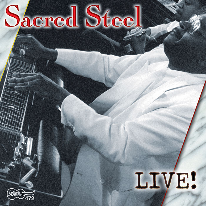 Sacred Steel: Live!