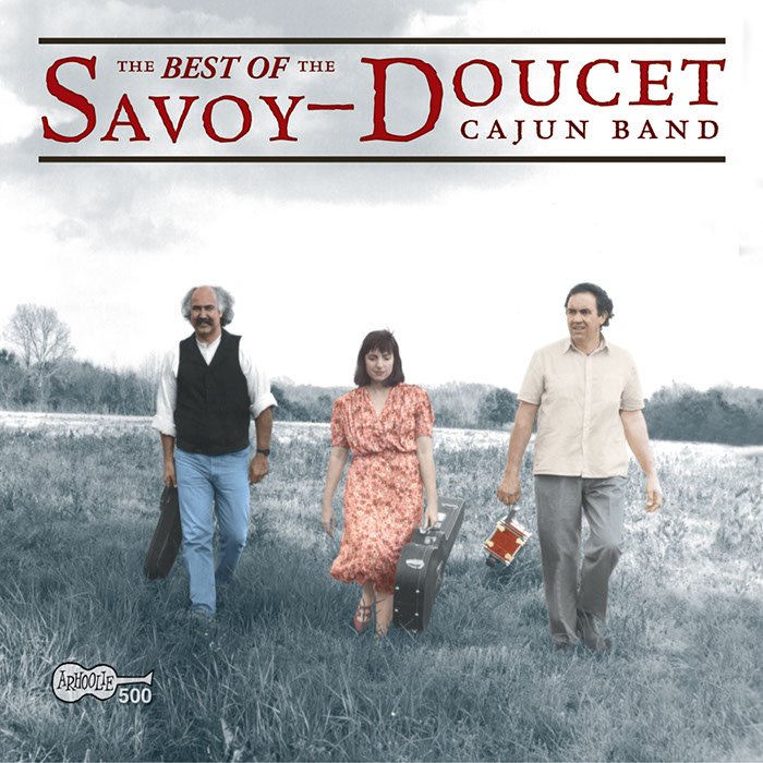 The Best of the Savoy-Doucet Cajun Band