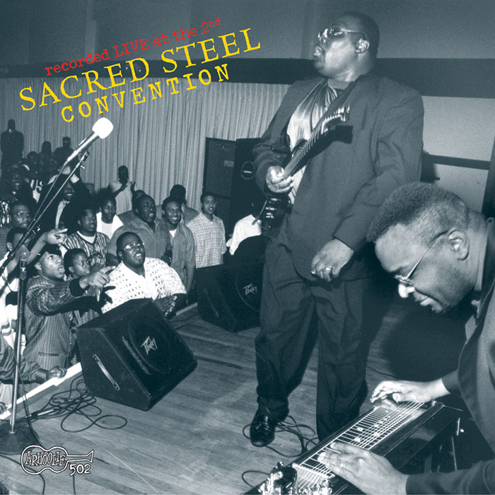 Recorded Live at the Second Sacred Steel Convention