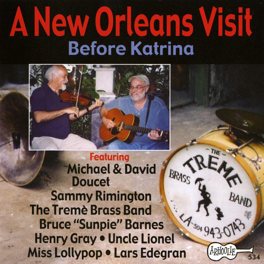 A New Orleans Visit: Before Katrina