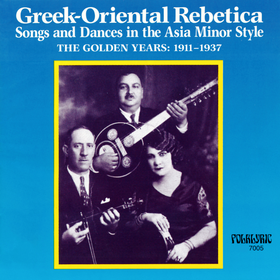 Greek-Oriental Rebetica Songs & Dances