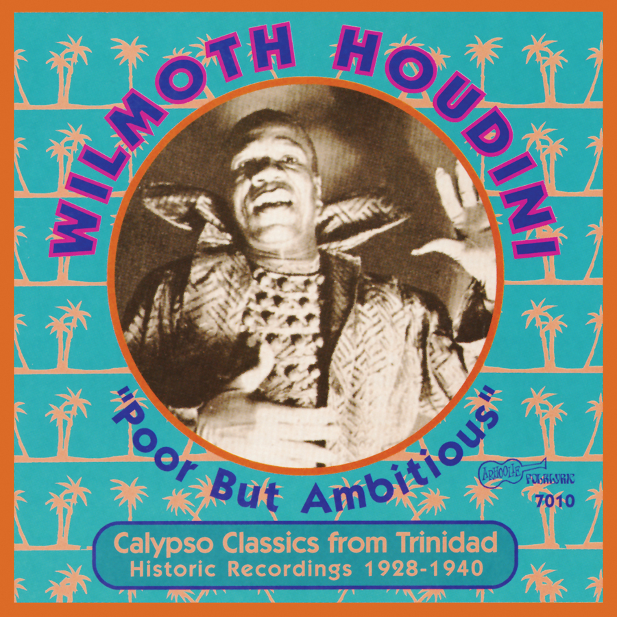 Poor But Ambitious: Calypso Classics from Trinidad 1928-1940