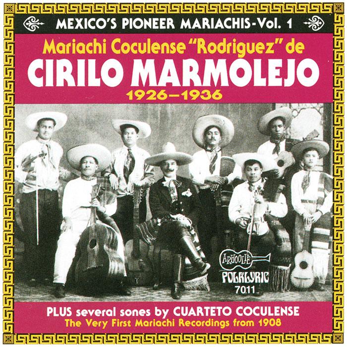 Mexico's Pioneer Mariachis - Vol. 1
