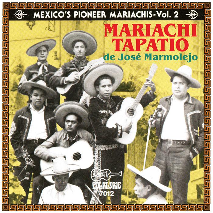 Mexico's Pioneer Mariachis - Vol.2