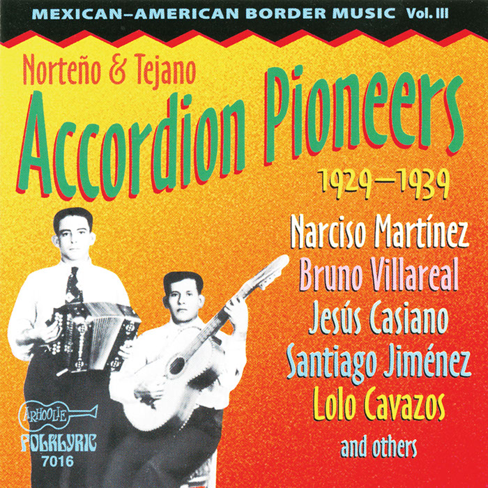 Norteño & Tejano Accordion Pioneers