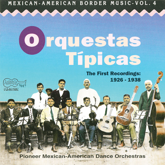 Orquestas Típicas: The First Recordings: 1926-1938