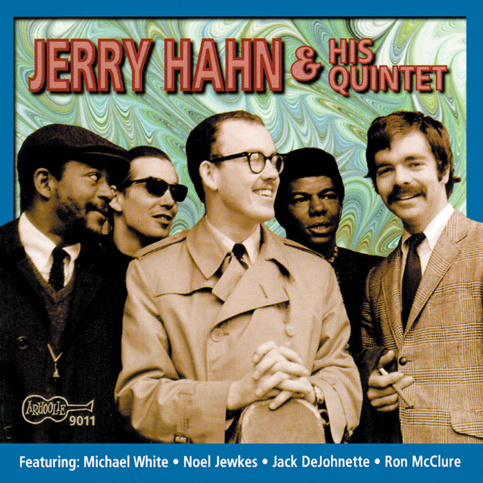Jerry Hahn and His Quintet