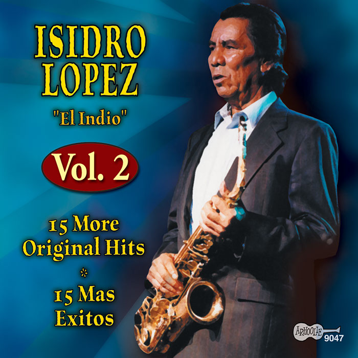 El Indio, Vol. 2: 15 More Original Hits: 15 Mas Exitos
