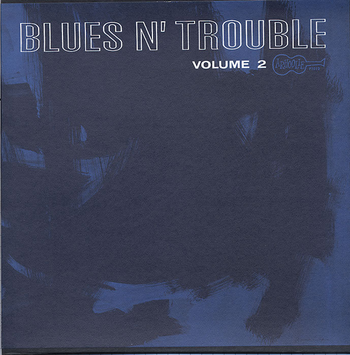 Blues N' Trouble Vol. 2