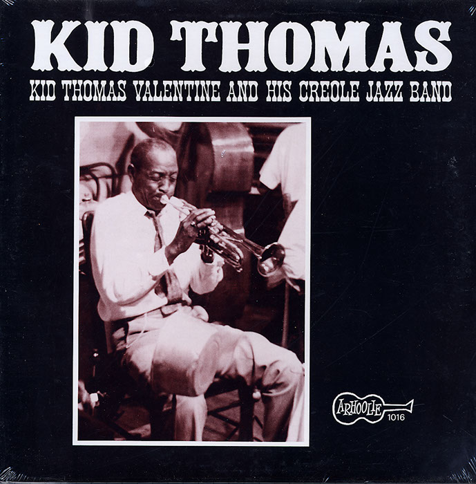 Kid Thomas Valentine and his Creole Jazz Band