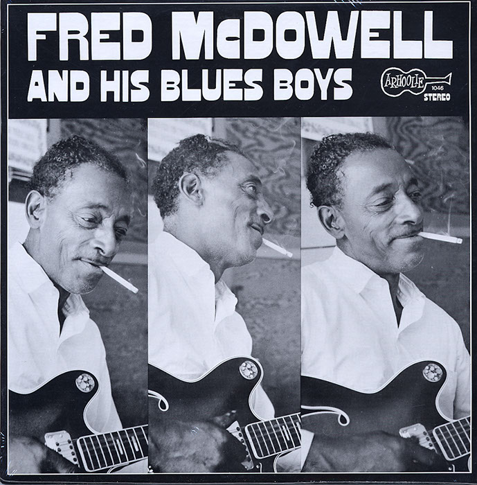Fred McDowell & His Blues Boys