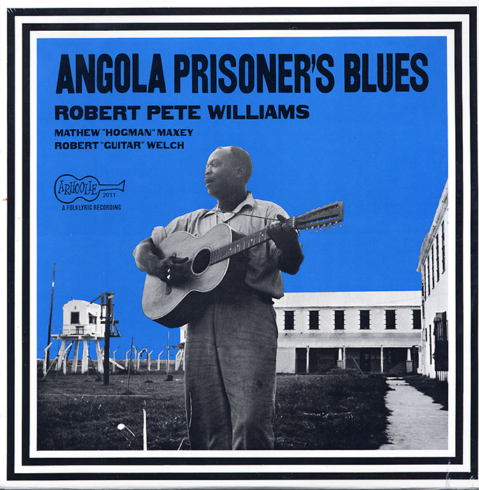 Angola Prisoners' Blues (LP Edition)