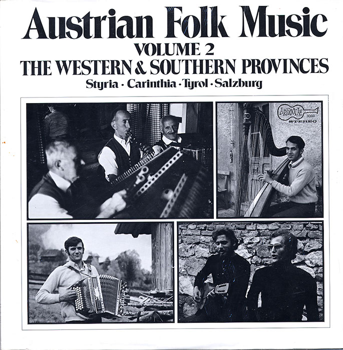 Austrian Folk Music Vol. 2 The Western and Southern Provinces