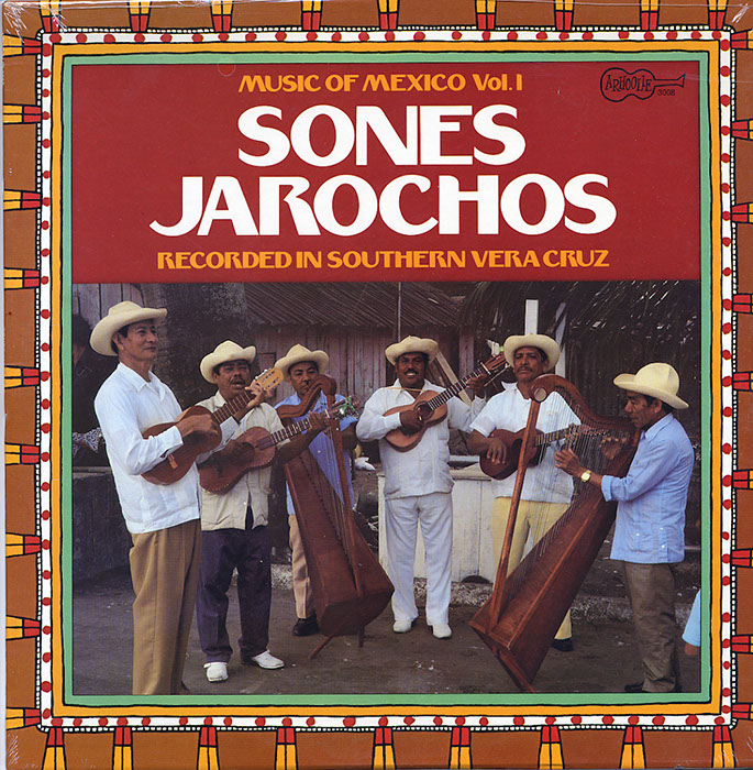 Music of Mexico Vol. 1. Sones Jarochos