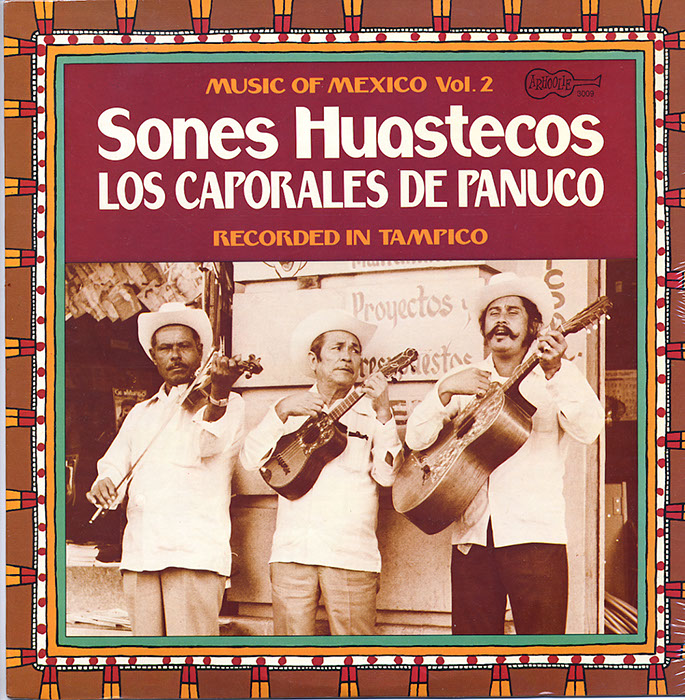 Music Of Mexico Vol. 2 Sones Huastecos