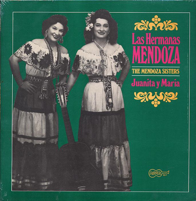 Las Hermanas Mendoza