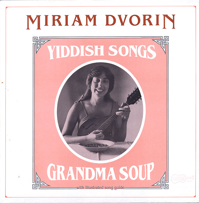 Grandma Soup Yiddish Songs