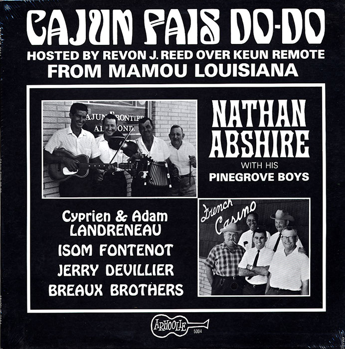 Cajun Fais Do-Do: Hosted by Revon J. Reed Over Keun Remote from Mamou, Louisiana